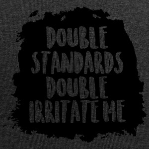 Double standards double irritate me - Jersey Beanie