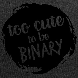 Too cute to be binary - Jersey Beanie