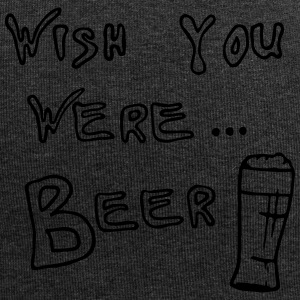 WISH YOU WERE ... BEER - Jersey-Beanie