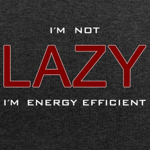 I'm not lazy I'm energy efficient spell Fun Shirt - Jersey Beanie