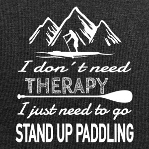 No Therapy needed - Stand Up Paddling - Jersey-Beanie