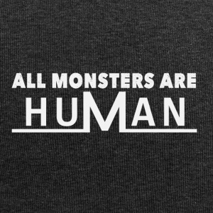 All monsters are human - Jersey Beanie