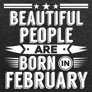 Beatiful people born in february - T-Shirt - Jersey-Beanie