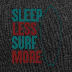 Sleep Less - Surf More - Jersey Beanie