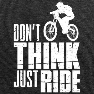 Do not Think! Just Ride - Jersey Beanie