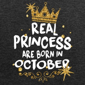 Real princesses are born in October! - Jersey Beanie