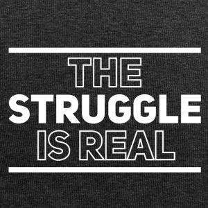 The struggle is real - Jersey Beanie