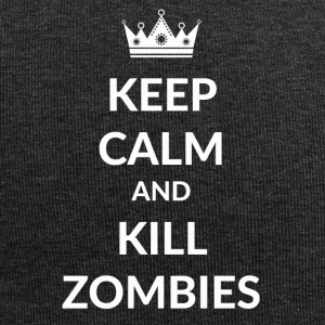 Stay calm and kill zombies - Jersey Beanie