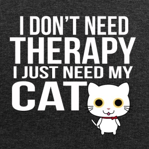 i dont need a therapy i just need my cat - Jersey-Beanie