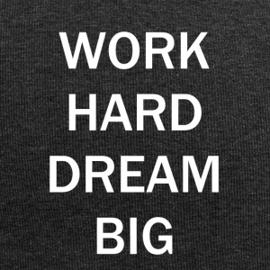 WORKHARD DREAM BIG - Jersey Beanie