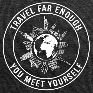 Travel Far Enough, You Meet Yourself - Jersey Beanie