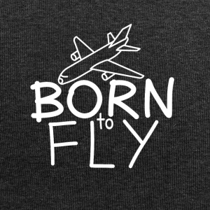 Pilots and aircraft fans: Born to fly - Jersey Beanie