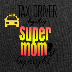 Taxi driver by day super mom by night - Jersey-Beanie