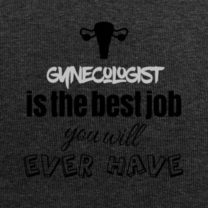 Gynecologist is the best job you will ever have - Jersey-Beanie