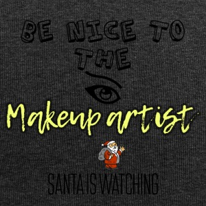 Be nice to the makeup artist Santa is watching - Jersey Beanie
