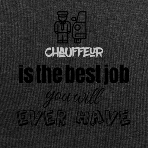 Chauffeur is the best job you will ever have - Jersey-Beanie