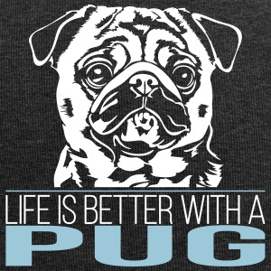 LIFE IS BETTER WITH A PUG - Jersey Beanie