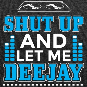 DJ SHUT UP LET ME DEEJAY - Jersey-Beanie