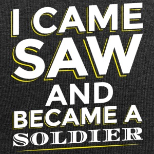 I CAME SAW AND BECAME A SOLDIER - Jersey Beanie