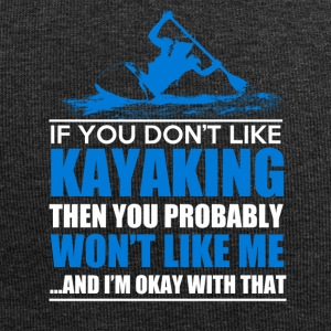 IF YOU DONT LIKE KAYAKING - Jersey Beanie
