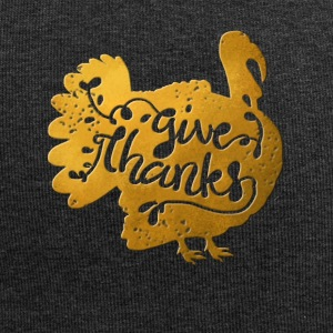 Thanksgiving turkey gold turkey give thanks - Jersey Beanie