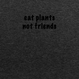 Eat plants not friends - Jersey Beanie