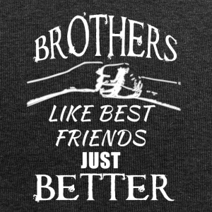 Brothers better than best friends - Jersey-Beanie
