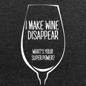 For all wine drinkers: I make wine disappear. - Jersey Beanie