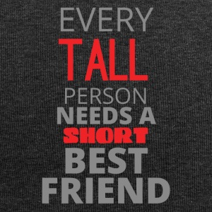 Best friends: Every Tall Person Needs A Short - Jersey Beanie