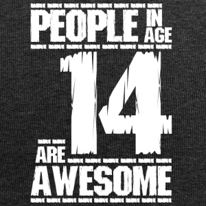 PEOPLE IN AGE 14 ARE AWESOME white - Jersey Beanie