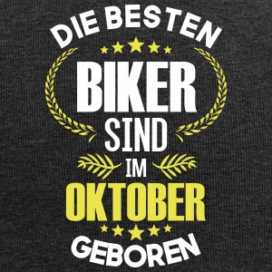 The best bikers are born in October - Jersey Beanie