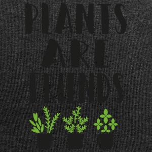 PLANTS are friends - Jersey-Beanie
