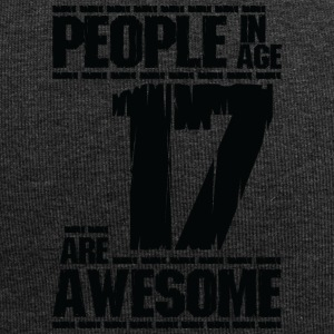 PEOPLE IN AGE 17 ARE AWESOME - Jersey Beanie