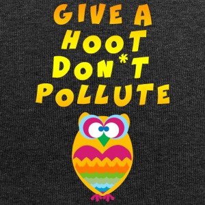 Earth Day Give A Hoot Don't Pollute - Jersey Beanie