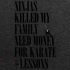 Ninjas killed my family. - Jersey Beanie