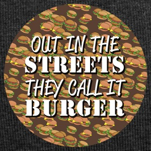 Out in the Streets they call it Burger - Jersey-Beanie