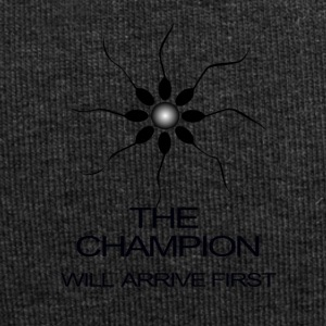 THE CHAMPION WILL ARRIVE FIRST - Jersey Beanie