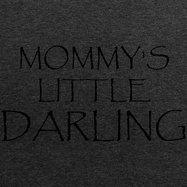 MOMMY'S LITTLE DARLING