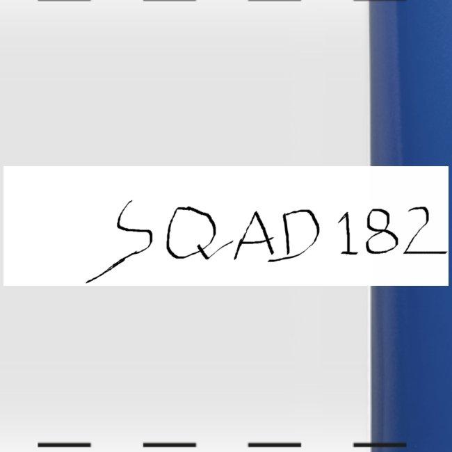 SQUAD 182 MERCH