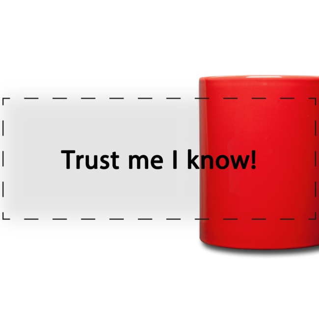 Trust me I know