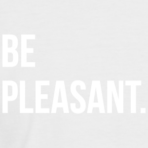 Be pleasant - Men's Baseball T-Shirt