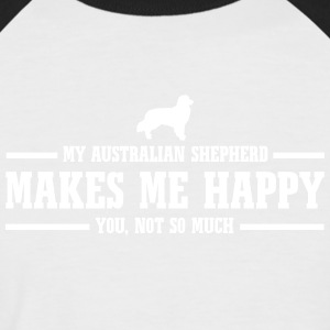 AUSTRALIAN SHEPHERD makes me happy - Men's Baseball T-Shirt