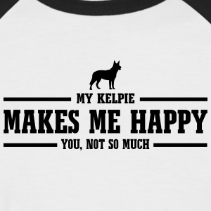 KELPIE makes me happy - Männer Baseball-T-Shirt