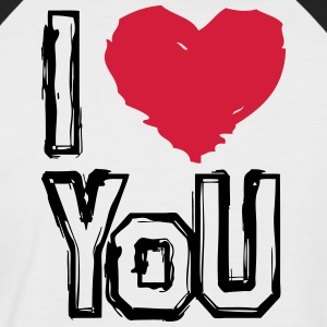 I LOVE U - Men's Baseball T-Shirt