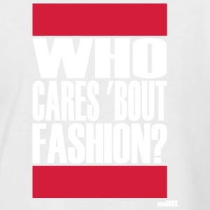 Who cares bout fashion - Men's Baseball T-Shirt