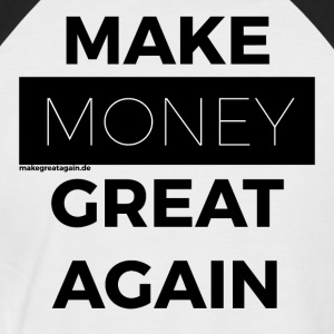 MAKE MONEY GREAT AGAIN black - Men's Baseball T-Shirt
