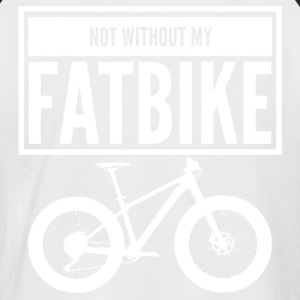 NOT WITHOUT MY FATBIKE - Männer Baseball-T-Shirt