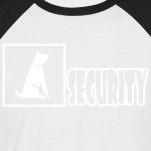 Dog security - funny - Men's Baseball T-Shirt