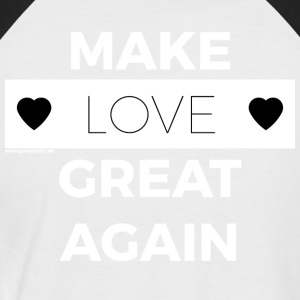 Make Love GREAT AGAIN wit - Mannen baseballshirt korte mouw