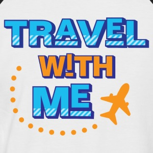 Travel with me - Men's Baseball T-Shirt